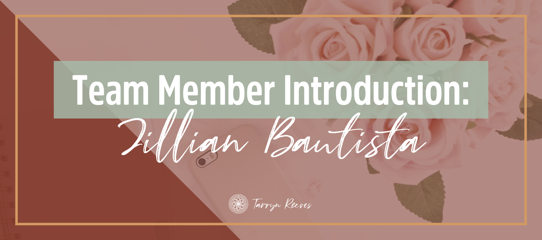 Team Member Introduction – Jillian Bautista