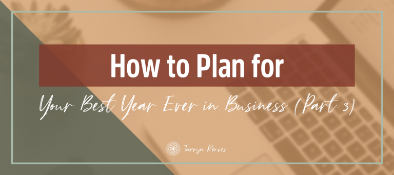 How To Plan For Your Best Year Ever In Business Part 3