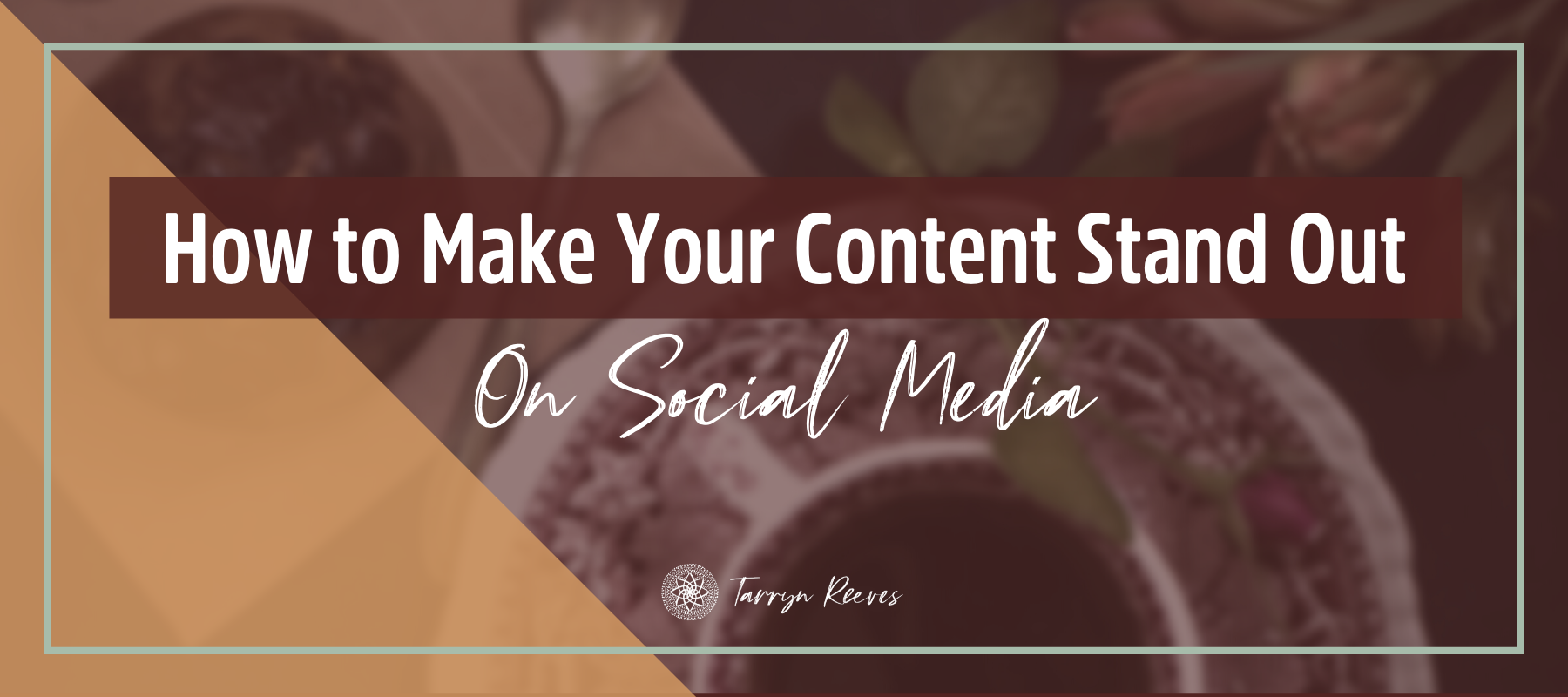 How To Make Your Content Stand Out On Social Media