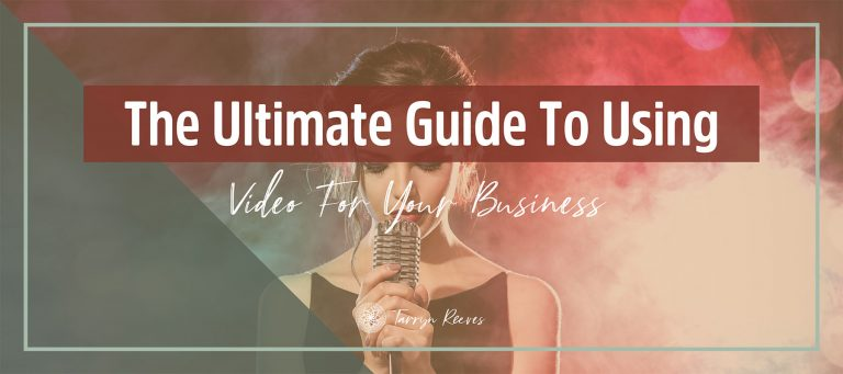 The Ultimate Guide To Using Video For Your Business – Part 1
