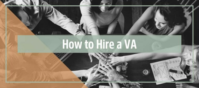 How to Hire a VA